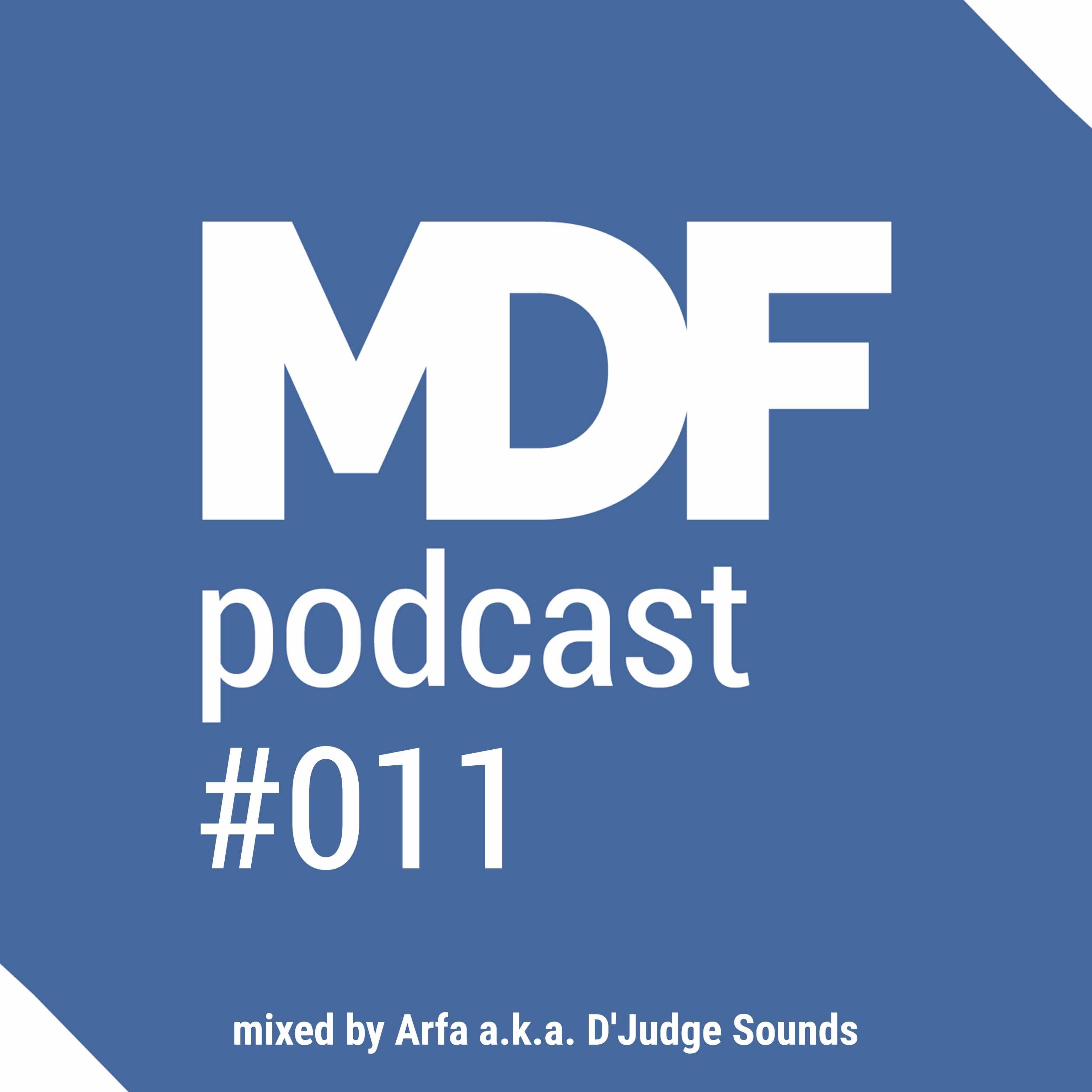 MDF Podcast o11