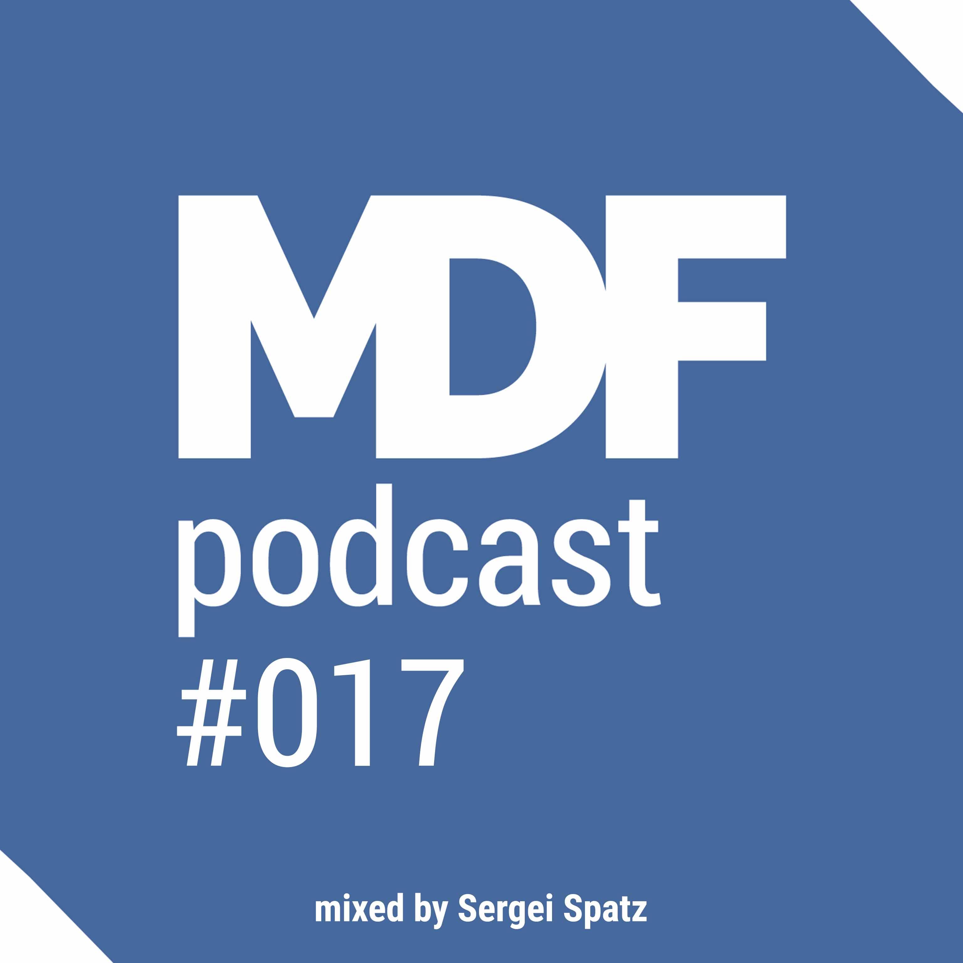 MDF Podcast o17