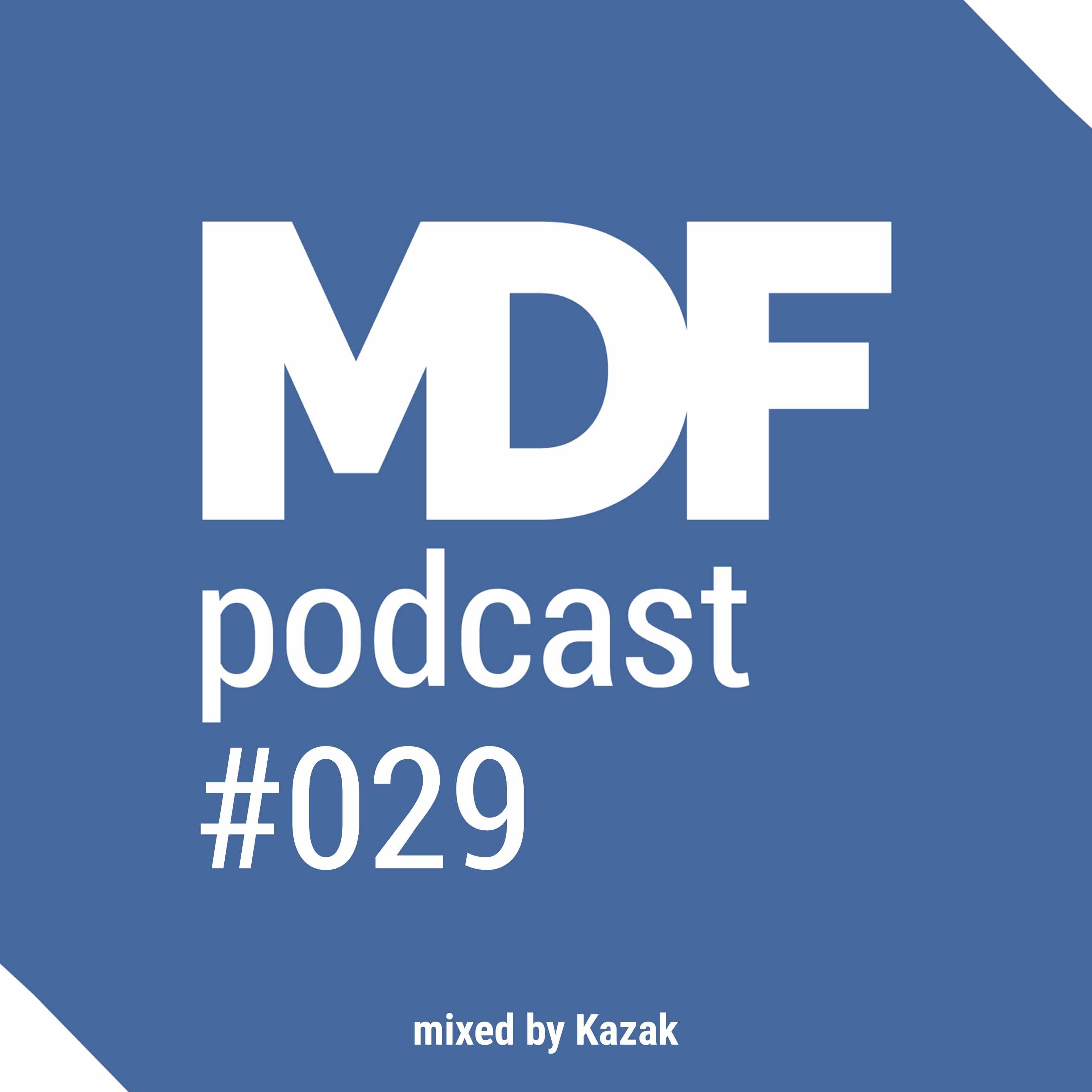 MDF Podcast o29
