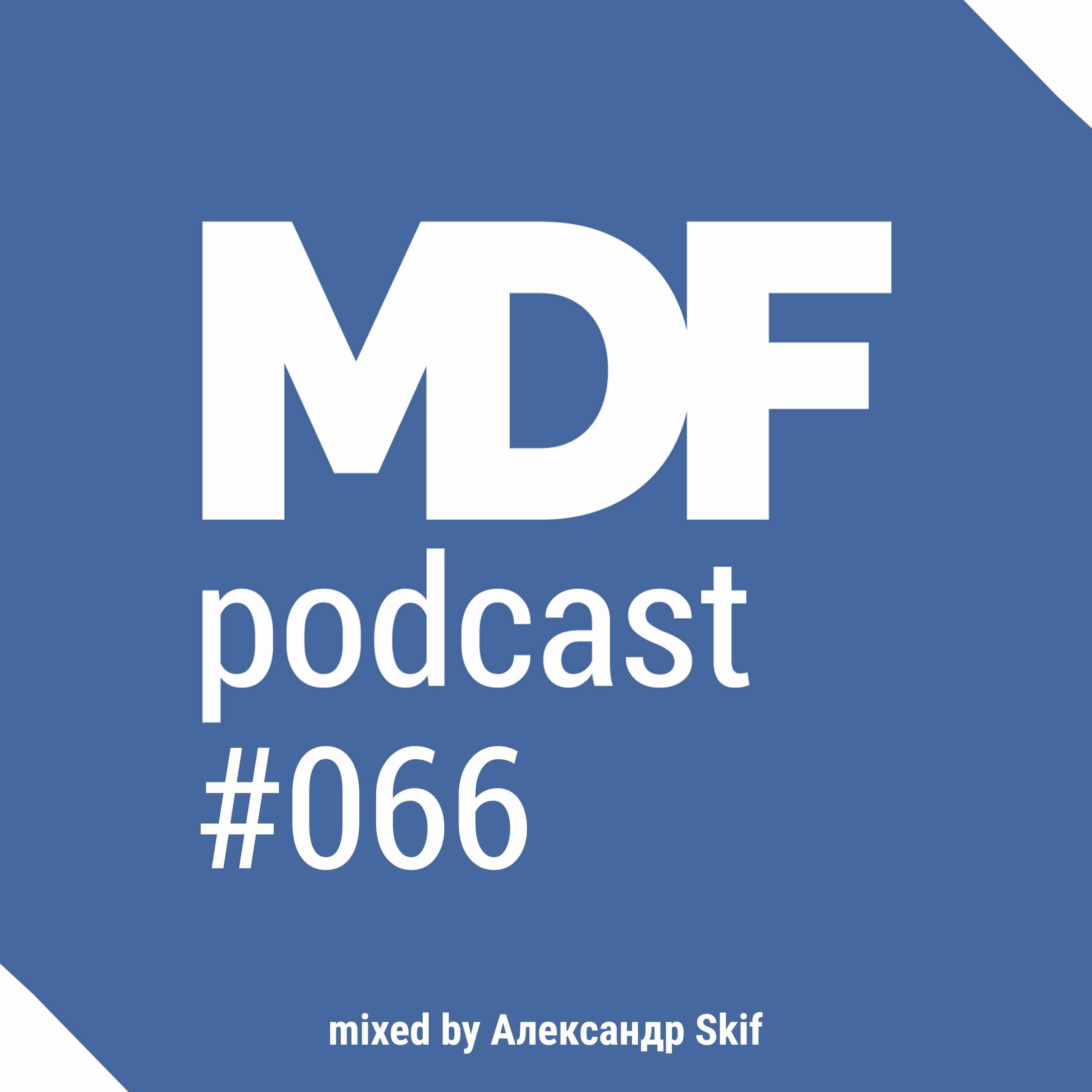 MDF Podcast o66