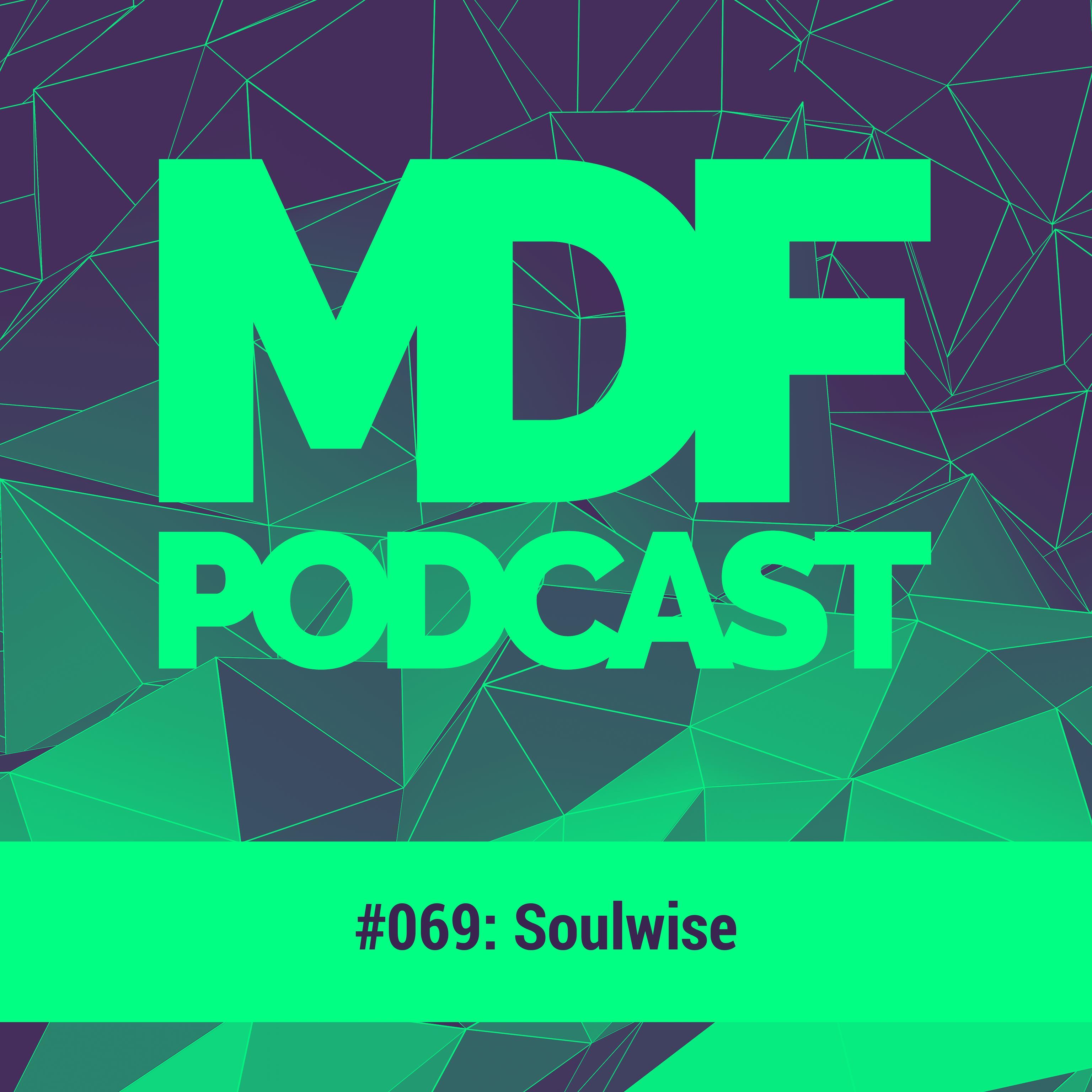 MDF Podcast o69