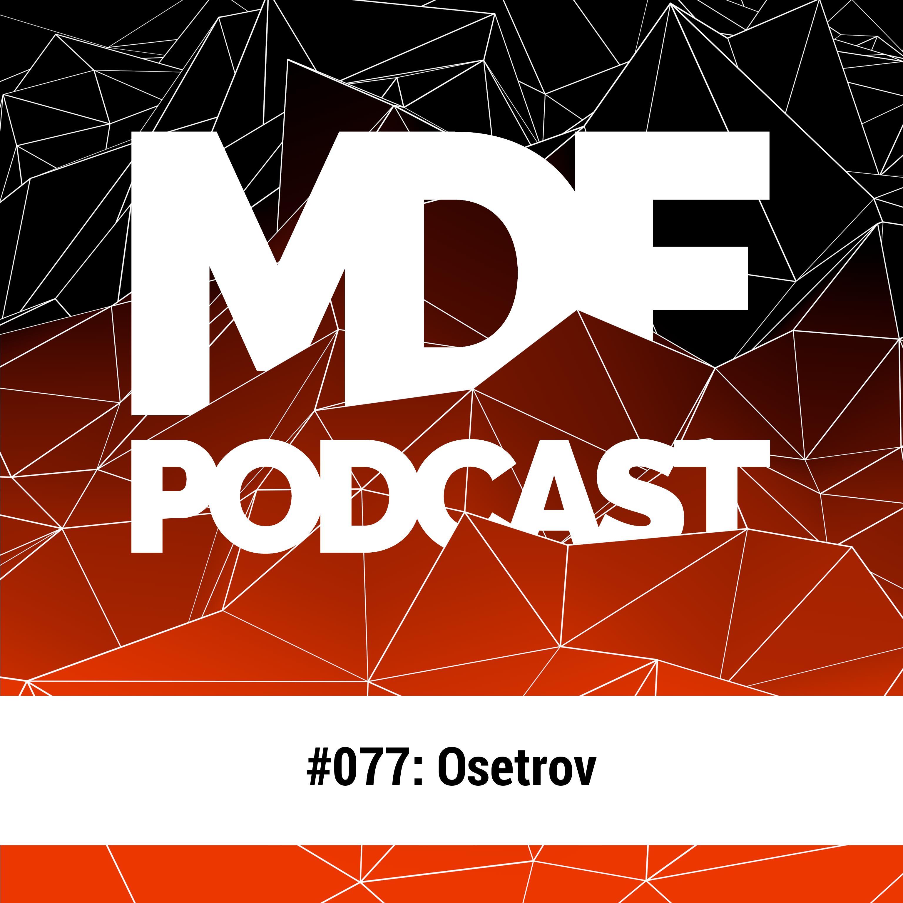 MDF Podcast o77