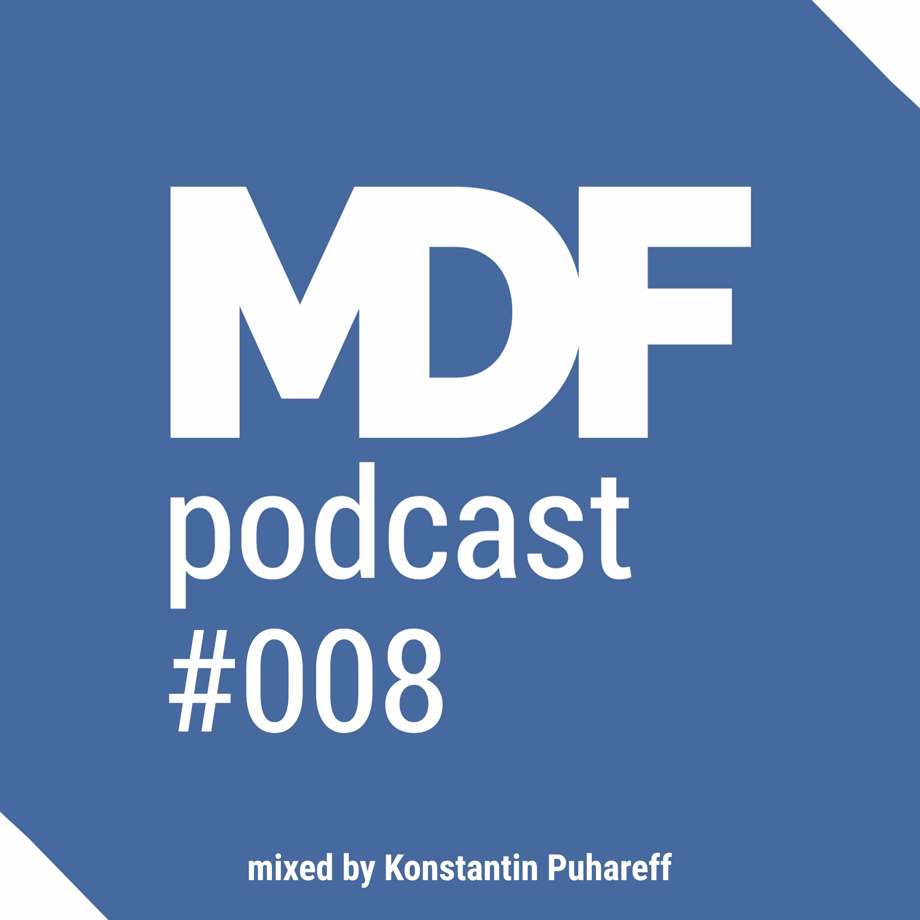 MDF Podcast oo8