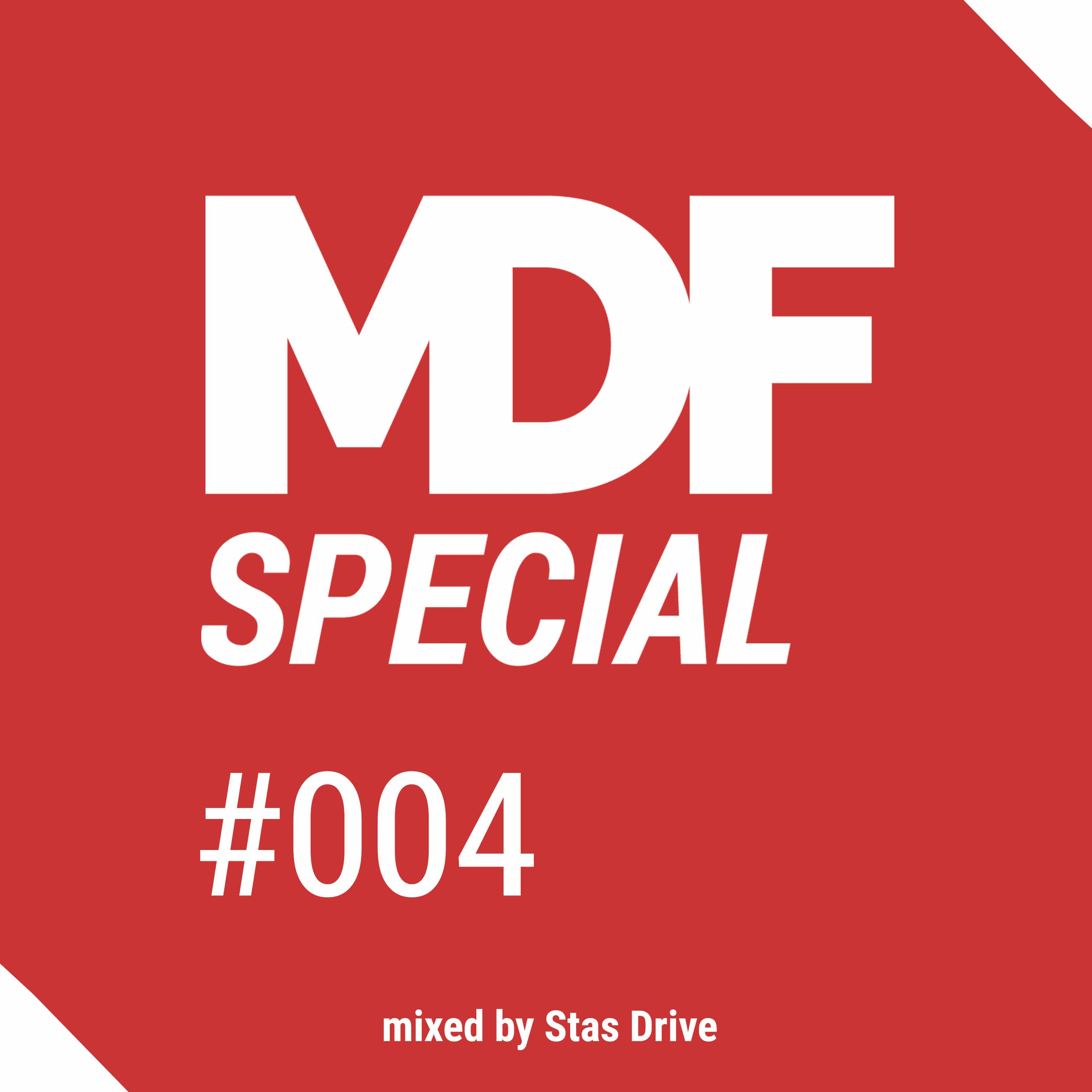 Stas Drive - MDF Podcast Special #004 Fall In Love (New Year Mix)