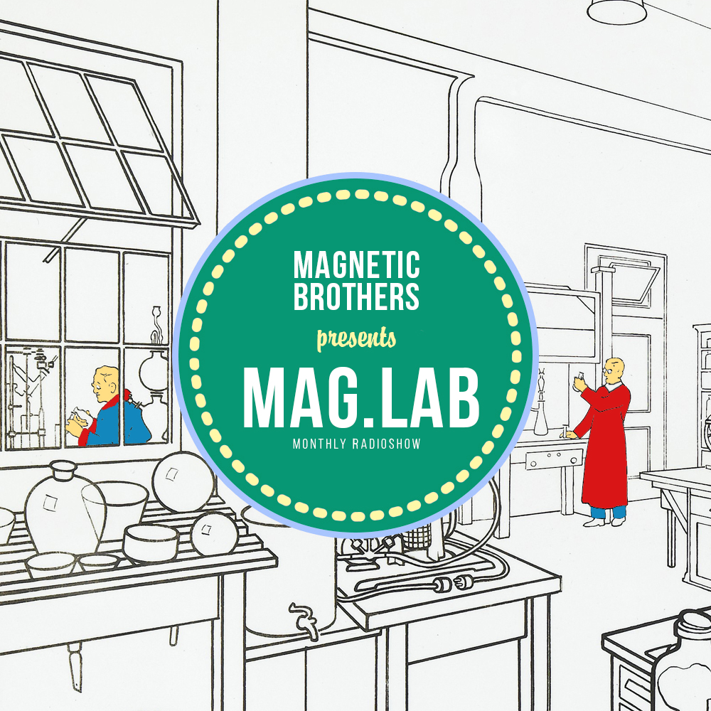 MAG.LAB SHOW by Magnetic Brothers